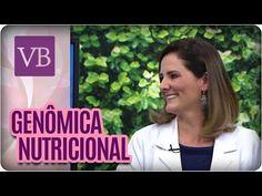 Genômica Nutricional - Você Bonita (22/07/16) - YouTube