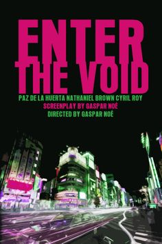 Enter the Void - Gaspar Noé