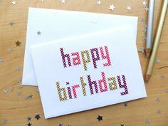 Carte brodée main Happy Birthday point de croix par ©LesFilsRouges - Reproduction interdite