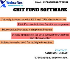 Websoftex Software Solutions Pvt ltd ,Bangalore based company offers you the best chit fund software which is highly secured, maintained and easy to use collections and it comes with both the ERP and CRM. Banking Software, Accounting Software, Marketing Software, Fund Accounting, Fund Management, Financial Organization, Mobile Application, Saving Money, Investing