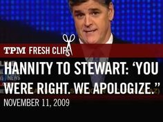 Sean Hannity to Jon Stewart: 'You Were Right. We Apologize.' - YouTube