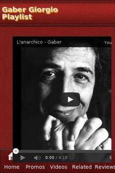 <b>Gaber Giorgio Playlist</b><br>The unofficial Gaber Giorgio app.<p><b>Recent Videos</b><br>• GIORGIO GABER - LE MANI (LIVE)<br>• Giorgio Gaber - Quando sarò capace d'amare<br>• Giorgio Gaber - L'Elastico<br>• Giorgio Gaber - Te lo leggo negli occhi<br>• Giorgio Gaber - Io come persona (live)  (11 - CD1)<br>• Giorgio Gaber - Sai com'è, no com'è<br>• giorgio gaber- destra sinistra<br>• Giorgio Gaber - Destra sinistra (8 - CD3)<br>• IL DILEMMA - G. Gaber<br>• Giorgio Gaber - Un'idea