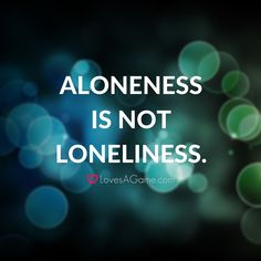 Most of us fear to be alone after a break-up. But they fail to understand that in aloneness there is an opportunity to truly know yourself, once you manage to distinguish it from loneliness.