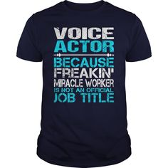 Awesome Tee For Voice ≧ Actor***How to  ? 1. Select color 2. Click the ADD TO CART button 3. Select your Preferred Size Quantity and Color 4. CHECKOUT! If you want more awesome tees, you can use the SEARCH BOX and find your favorite !!Voice Actor