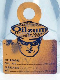 1930'S OILZUM OIL CHANGE REMINDER TAG - FRONT