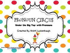 Pronoun Circus-Under the Big Top with Pronouns English Pronouns, Nouns And Pronouns, Family Math Night, File Folder Games, Beginning Of The School Year, Circus Theme, Big Top, Word Work, Sentences