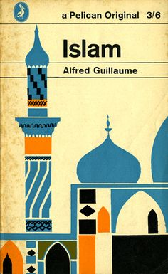 Islam by Alfred Guillaume