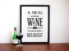 Wein-Poster eine Mahlzeit ohne Wein Küche Kunst von oflifeandlemons