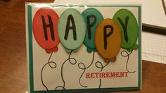 Retirement card using Stamping Up Layered Letters Alphabet (138692),
