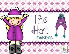 The Hat by Jan Brett.  This is a set of printables and graphic organizers and a minibook to go along with the book.