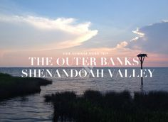 Road Trip | Shenandoah Valley & Outer Banks on What I Wore