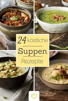 24 köstliche Suppen Rezepte - eines köstlicher als das andere! Just Cooking, Healthy Cooking, Healthy Recipes, Good Food, Yummy Food, Tasty, Greens Recipe, Food Inspiration, Soup Recipes