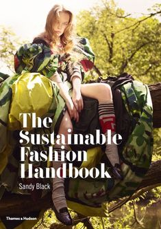 The Sustainable Fashion Handbook by Sandy Black - Our favourite book for ethical fashion inspiration and information. Sustainability, Fashion Design, Community, Illustration, Prints, Illustrations, Character Illustration