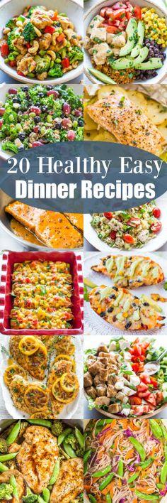 Really nice recipes. Every hour. • 20 HEALTHY EASY DINNER RECIPES Really nice...