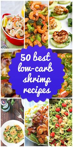 We\'ll be taking a look at 50 of the tastiest, healthiest low-carb shrimp recipes out there. | http://www.lowcarblab.com/best-low-carb-shrimp-recipes/