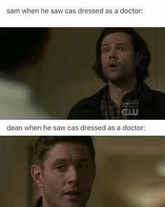 Sam: oh no. Cas, I need Dean to actually pay attention! We both know his doctor fetish! Dean: bring that home. Supernatural Bloopers, Supernatural Tattoo, Supernatural Imagines, Supernatural Wallpaper, Supernatural Destiel, Castiel, Spn Memes, Dean Winchester, Superwholock