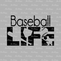 Baseball life svg dxf eps png, Baseball Life design, Life SVG File, svg file for Cricut, Silhouette, svg cutting file, baseball life files by JenDzines on Etsy https://www.etsy.com/listing/292206899/baseball-life-svg-dxf-eps-png-baseball