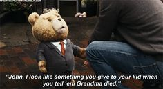 ted the movie quotes | Ted (2012) Quote (About ugly suit outfit old-fashion john grandma gifs ...
