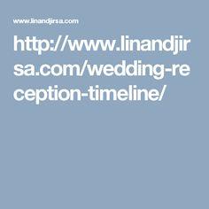 http://www.linandjirsa.com/wedding-reception-timeline/