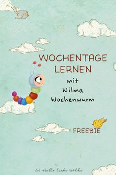 Wochentage lernen mit Wilma Wochenwurm (Lerngeschichte & Printable) How can you remember the days of the week? For children in kindergarten and kindergarten not so easy. But with Wilma, the colorful w Primary Education, Elementary Education, Primary School, Kindergarten Portfolio, In Kindergarten, Learning Stories, Hello Dear, Kids And Parenting, Diy For Kids