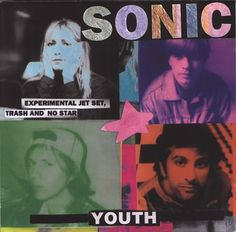 Sonic Youth - Experimental Jet Set, Trash And No Star (Vinyl, LP, Album) at Discogs