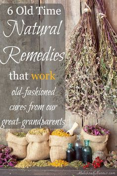 Want to use natural remedies that actually work? These are 6 old-time cures your grandmother and great-grandparents used that actually work. Grab these now for the next you or a loved one is feeling under the weather.