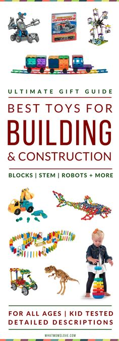 Best Building Toys For Kids   Gift Ideas For Kids Who Love To Build & Construct   Best STEM Toys   Best Wooden Toys   Best Blocks For Toddlers, Pre-Schoolers   Best Robotic Kits for Tweens + Teens   From The What Moms Love Ultimate Toy Gift Guide