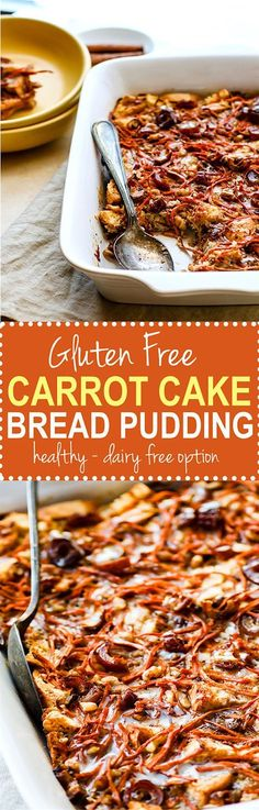 gluten free carrot cake bread pudding casserole. EASY to Make ahead! A Healthier gluten free carrot cake recipe in breakfast form and dairy free! /cottercrunch/