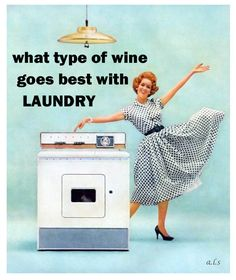 Just in case you spill it. Housewife Quotes, Housewife Humor, Retro Housewife, Retro Humor, Vintage Humor, Retro Funny, Funny Vintage, Vintage Quotes, Vintage Posters
