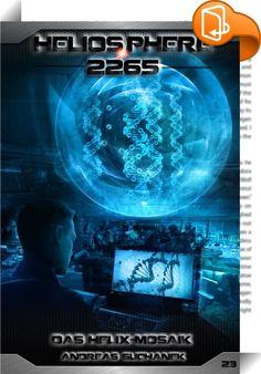 Heliosphere 2265 - Band 23: Das Helix-Mosaik (Science Fiction)    ::  Die HYPERION fliegt ins System der Kybernetiker, die sich mittlerweile ebenfalls vom Solaren Imperium losgesagt haben. Cassandra Bennett soll ihnen dabei helfen, die Identität der Genschlüsselträger offenzulegen, um die Vollendung von Richard Meridians Jahrhundertplan zu stoppen. Unterdessen ist John Kartess auf der Suche nach der Machtbasis der Assassinen. Kann der Sohn von Ione Kartess das geheime System des Ketari...