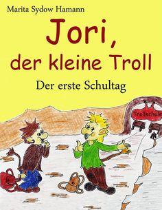 Merlins Bücherkiste: [Rezension] Jori der kleine Troll - Marita Sydow-H...