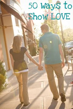 """50 ways to show love.   """"PRAY TOGETHER EACH NIGHT. Recently I attended a wedding ceremony where I heard some of the best marriage advice! As you are praying together, express 1) some things you are grateful for in your spouse and 2) what you want to change to be more worthy of your companion's love."""""""