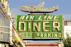 Air Line Diner, Astoria, Queens, New York vintage retro sign I remember when it was Airline Diner. Old Neon Signs, Vintage Neon Signs, Old Signs, Vintage Diner, Vintage Ads, Vintage Airline, Advertising Signs, Vintage Advertisements, Diner Sign