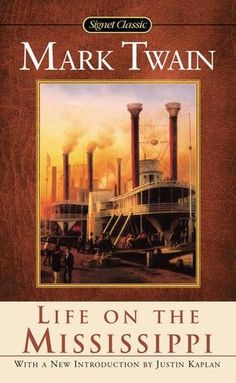 The Kansas City Public Library Reads Missouri - Life on the Mississippi by Mark Twain