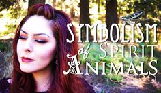 Spirit Animal Symbolism & Meditation ~ The White Witch Parlour.  shaman, enchanted, spirit guide, magick, spiritual, witch, nature, psychic, book of shadows, animal totems, animal meanings, wise woman, www.whitewitchparlour.com