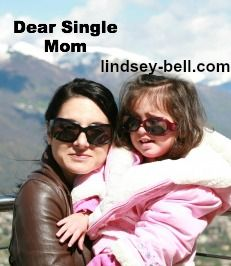 Dear Single Mom (tips for single moms from single moms)