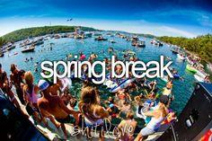 gotta make spring break 2012 the shit