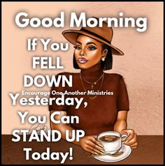 Morning Blessings, Morning Prayers, Good Morning Greetings, Good Morning Good Night, Morning Inspirational Quotes, Good Morning Quotes, Black Women Quotes, Happy Birthday Pictures, Nighty Night