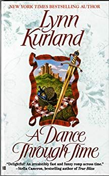 "Read ""A Dance Through Time"" by Lynn Kurland available from Rakuten Kobo. From Lynn Kurland, the New York Times bestselling author of the Nine Kingdom series. *Scotland, James MacLeod was . Historical Romance Books, Romance Novels, Historical Fiction, Love Book, Book 1, Book Series, Book Notes, Books To Read, My Books"