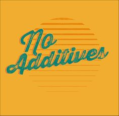 No Additives Foodie Fun