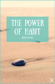 The Power of Habit is a great book by Charles Duhigg. I loved learning the science behind what habits are, how they are formed, and above all - what to focus on in order to change your habits.