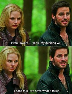 """Pistol, sword, hook, my cunning wit..."" - Killian Lol... XD Emma's just like, uh, excuse me?!"