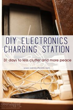 31 Days to Less Clutter and More Peace: A Place for Electronic Devices | Overstuffed