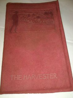 The Harvester by Gene Stratton Porter 1913