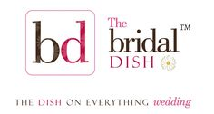 What is The Bridal Dish?