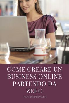Come creare un business online partendo da zero — No Time For Style