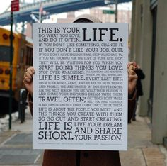 Life is simple. Live your dream and share your passion.
