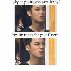I always wear black... next time someone asks why I wear black I'll just say that.