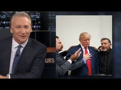 "Real Time With Bill Maher: Don't let Trump Quit! ""New Rule - Over Time"" ..."