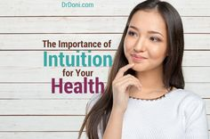 The Importance of Intuition for Your Health